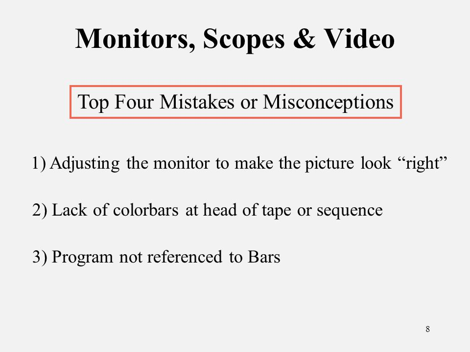 59 Videotape Machines Top Four Mistakes or Misconceptions