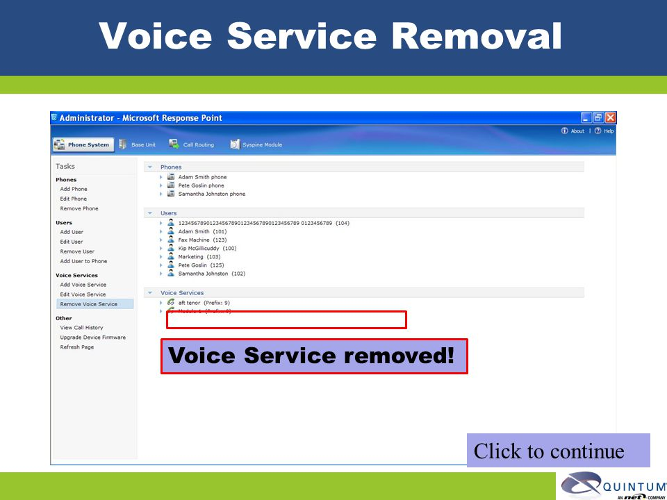 Voice Service Removal Voice Service removed! Click to continue