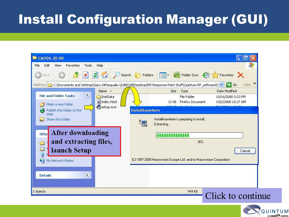 Install Configuration Manager (GUI) After downloading and extracting files, launch Setup Click to continue