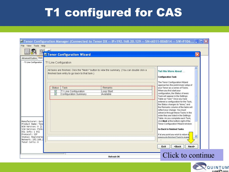T1 configured for CAS Click to continue