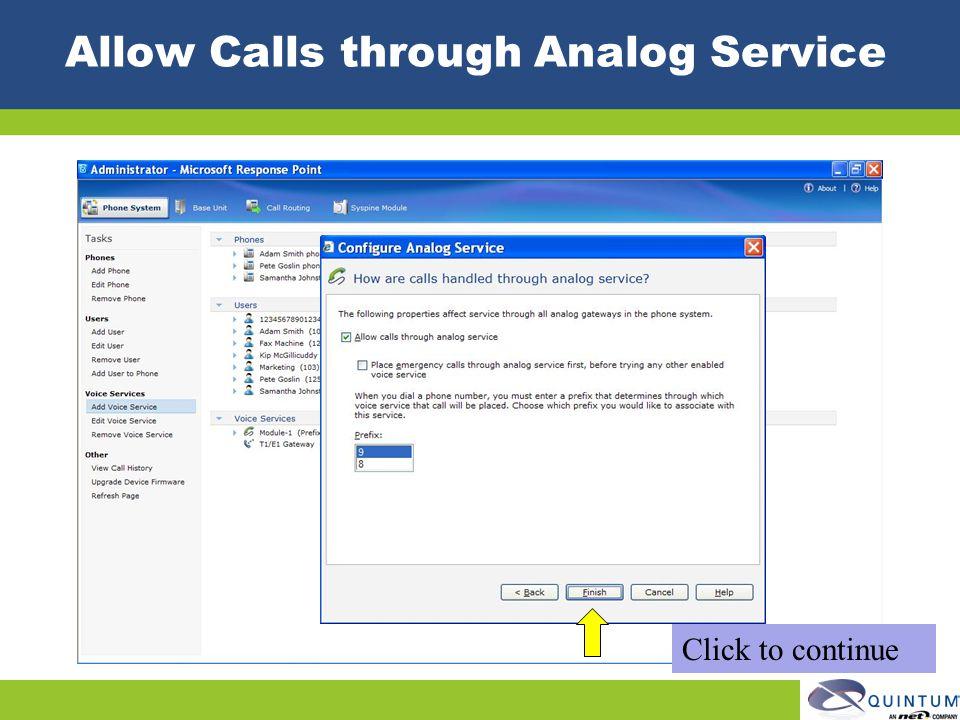 Allow Calls through Analog Service Click to continue
