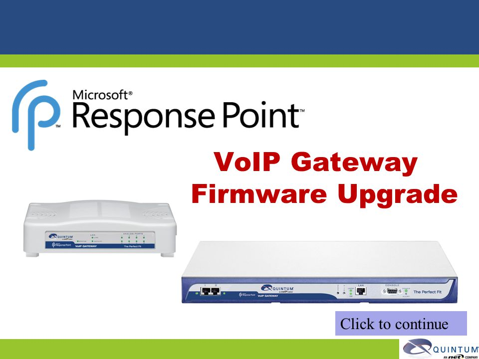 VoIP Gateway Firmware Upgrade Click to continue