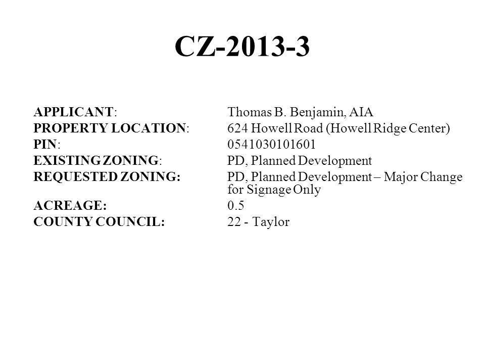 CZ-2013-3 APPLICANT:Thomas B.