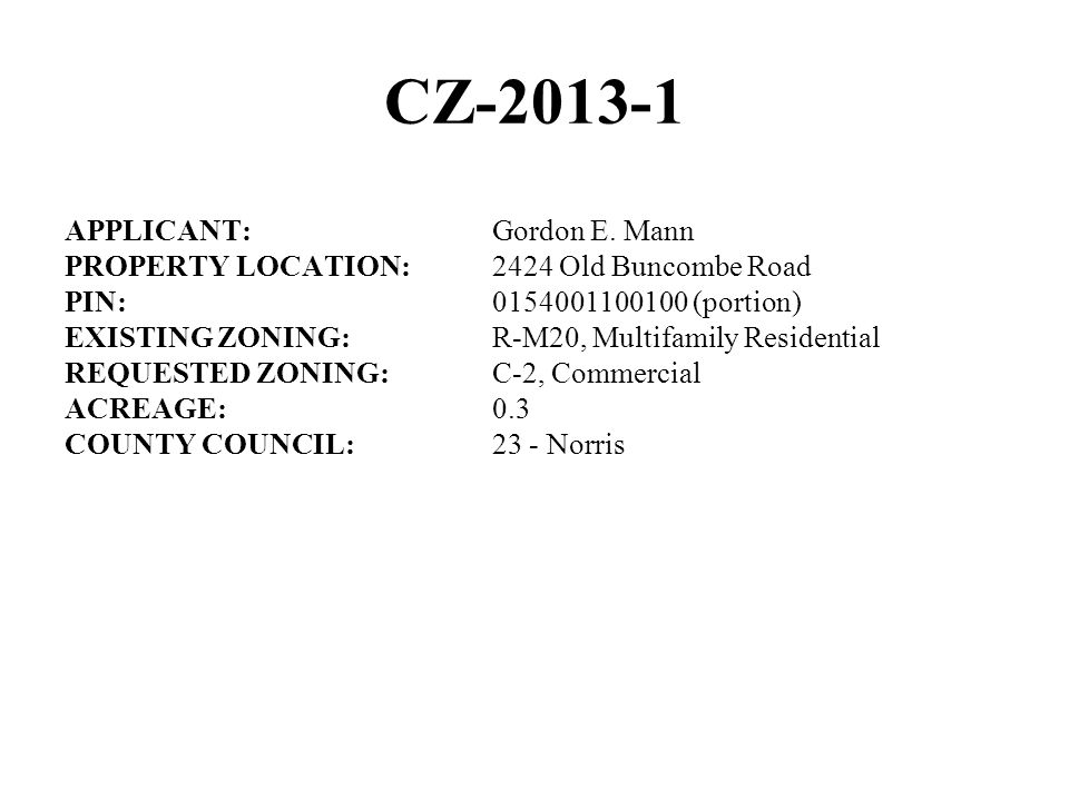 CZ-2013-1 APPLICANT:Gordon E.