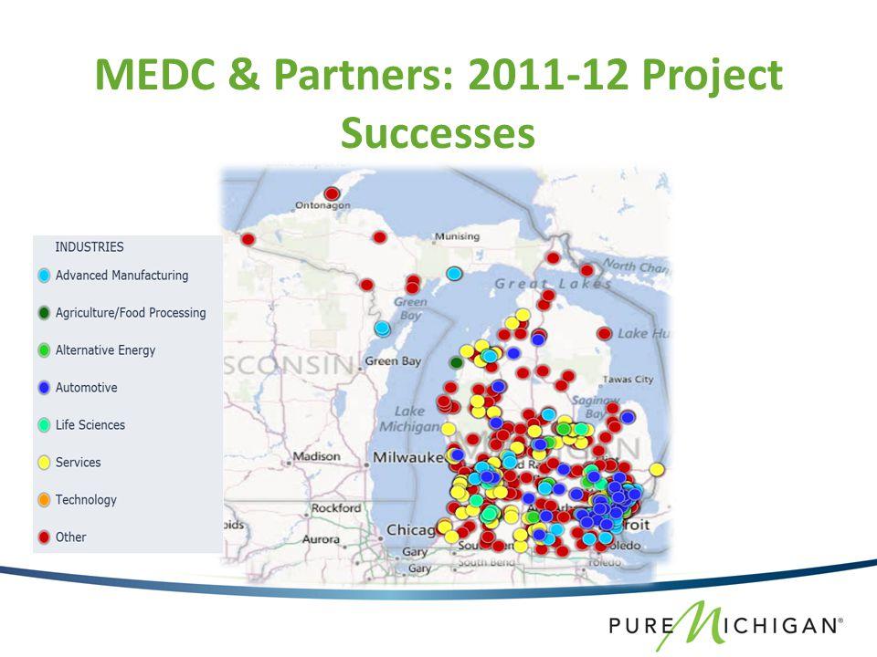 MEDC & Partners: 2011-12 Project Successes