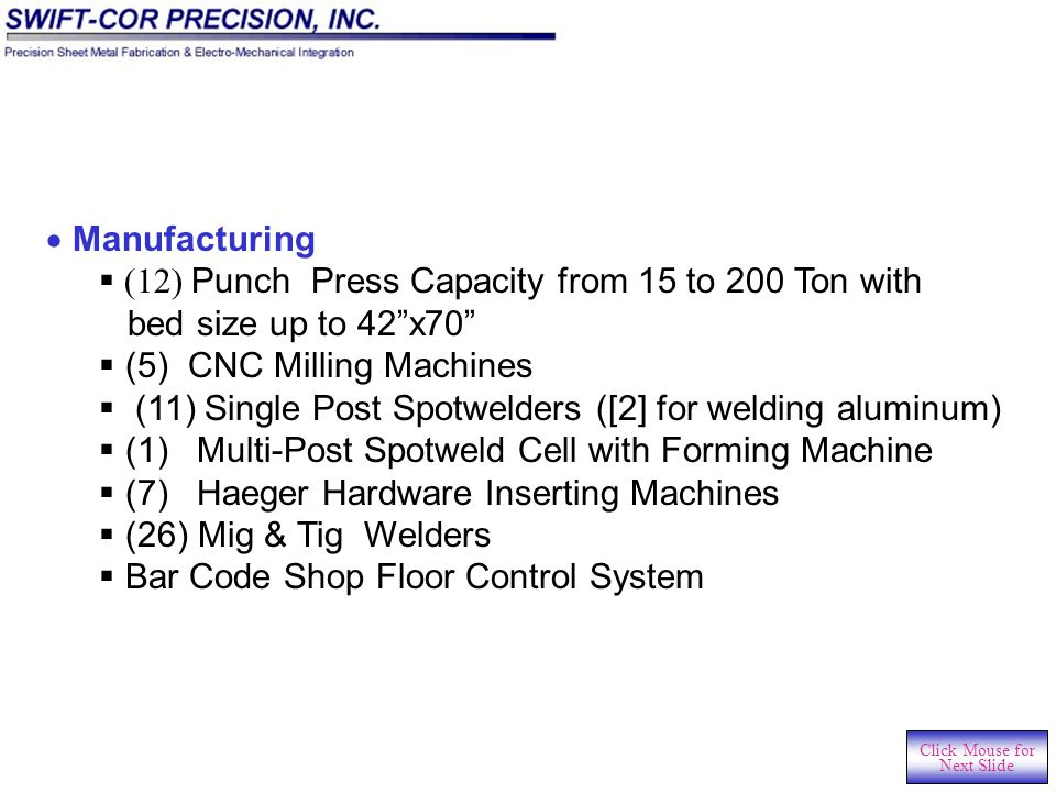 CNC Machining Center Fabrication Cell Click Mouse for Next Slide