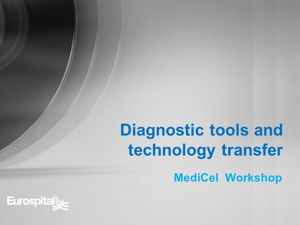 MediCel Workshop Diagnostic tools and technology transfer