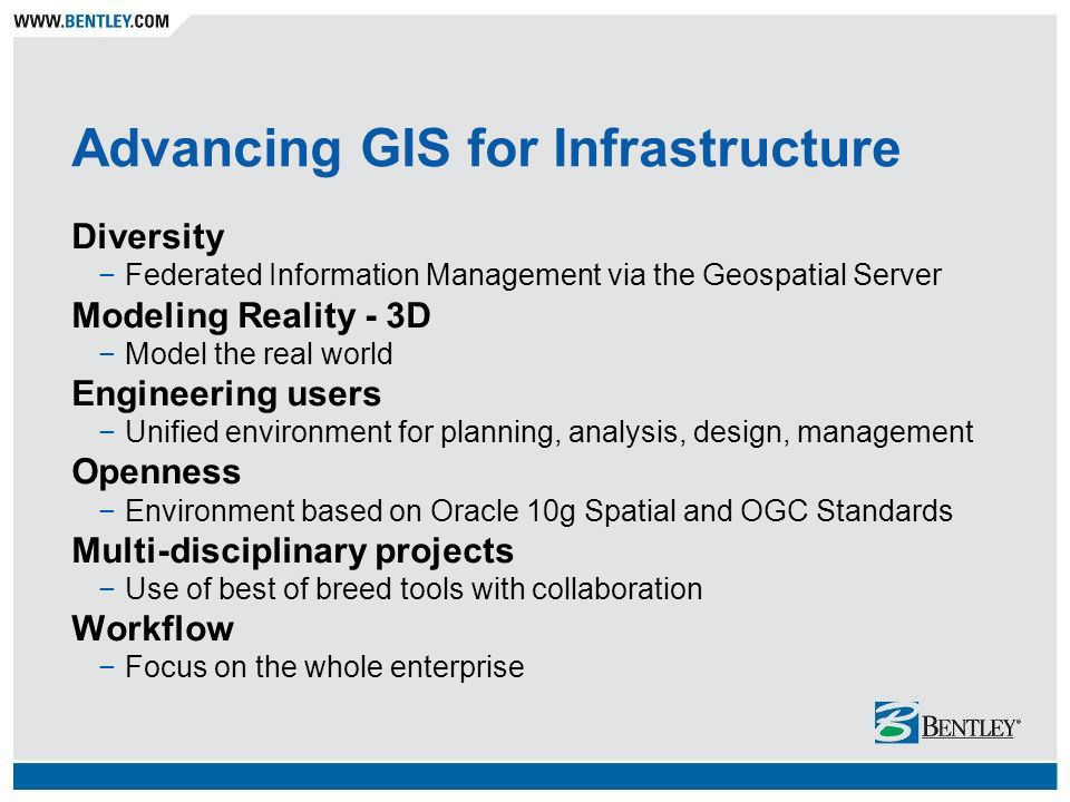Advancing GIS for Infrastructure Diversity Federated Information Management via the Geospatial Server Modeling Reality - 3D Model the real world Engin