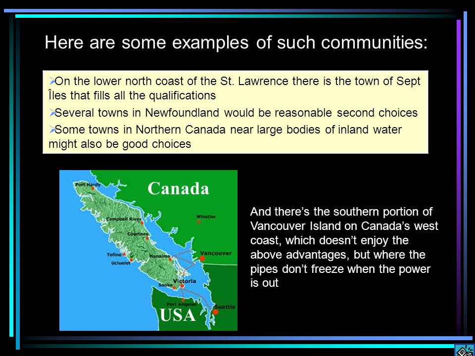 Here are some examples of such communities: On the lower north coast of the St.