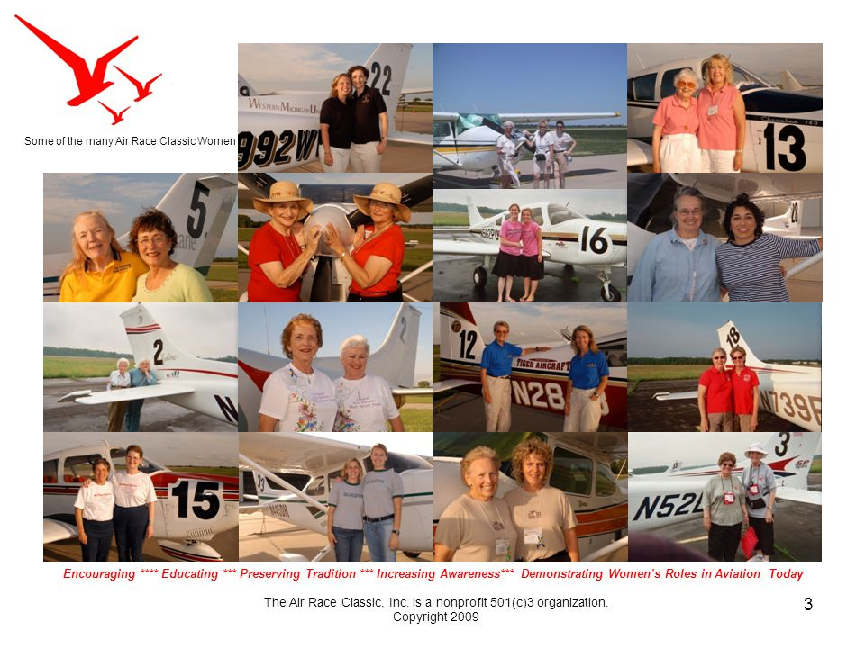 3 The Air Race Classic, Inc. is a nonprofit 501(c)3 organization.
