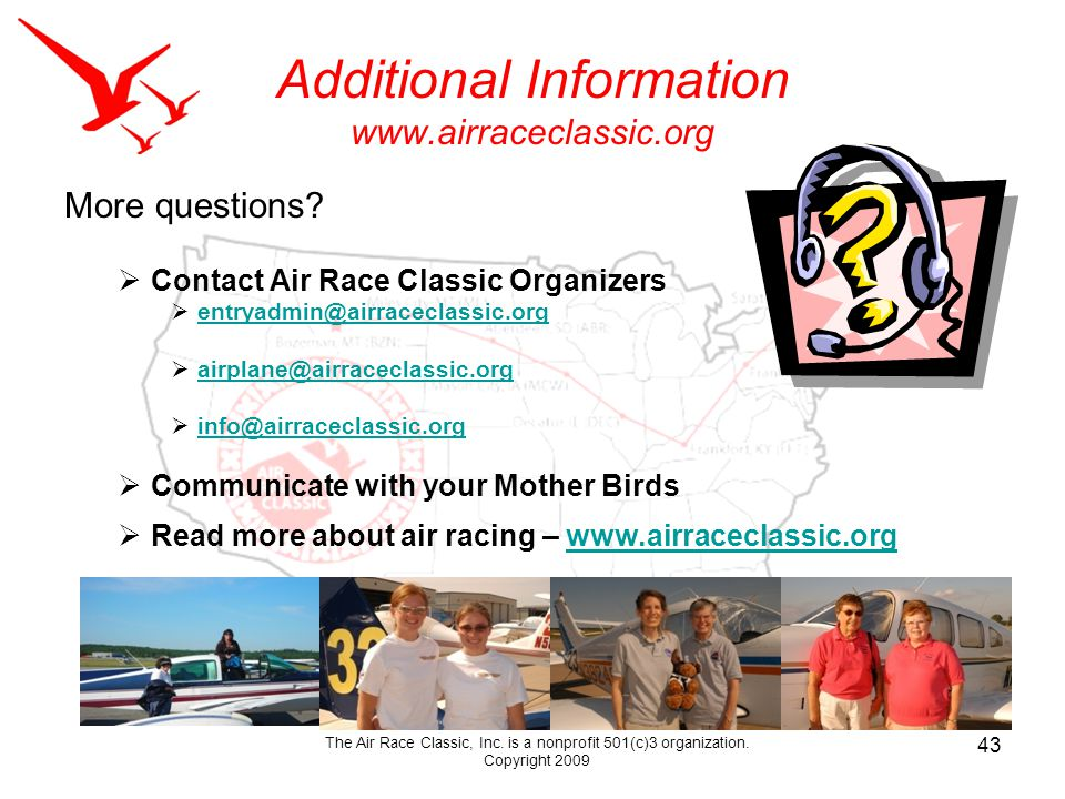 Additional Information www.airraceclassic.org More questions.