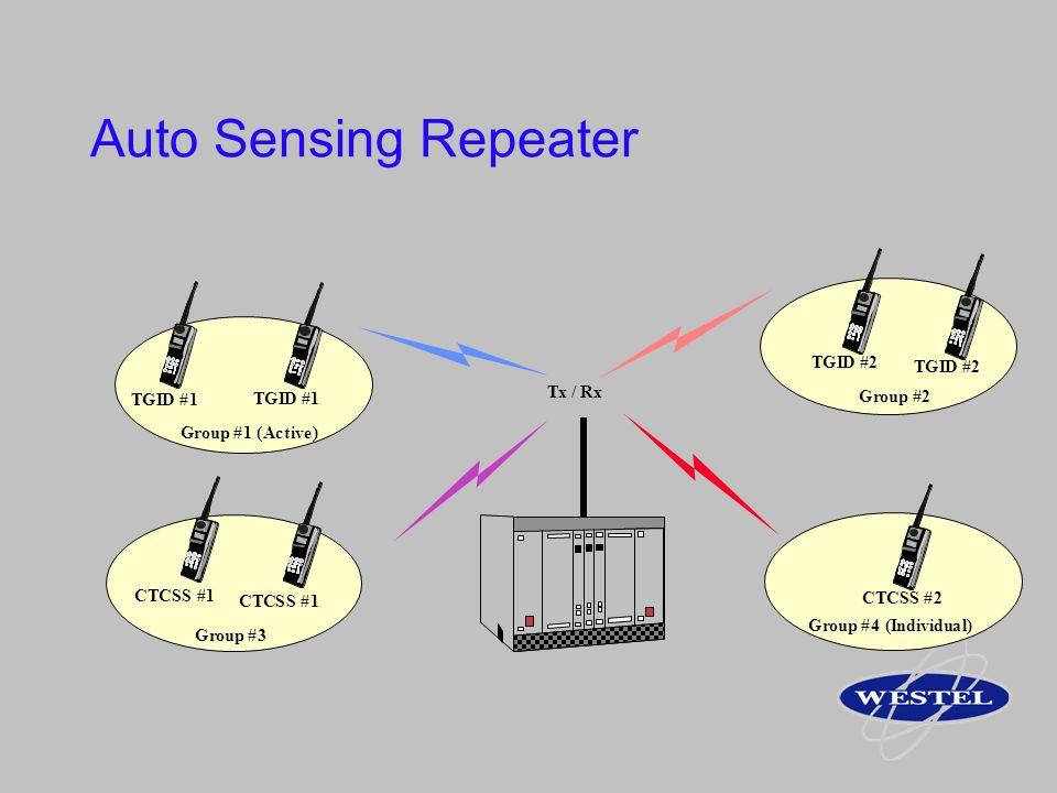 Auto Sensing Repeater CTCSS #1 CTCSS #1 Tx / Rx