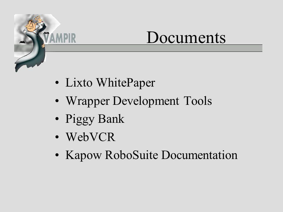 Documents Lixto WhitePaper Wrapper Development Tools Piggy Bank WebVCR Kapow RoboSuite Documentation