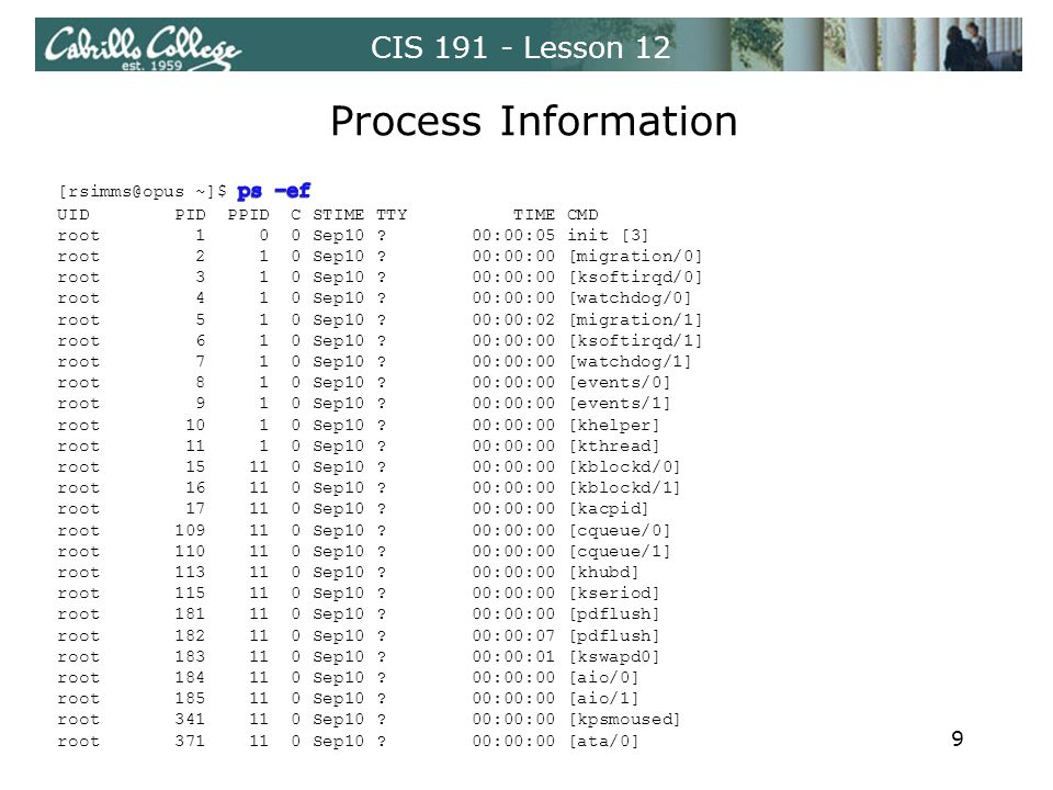 CIS 191 - Lesson 12 Process Information 9