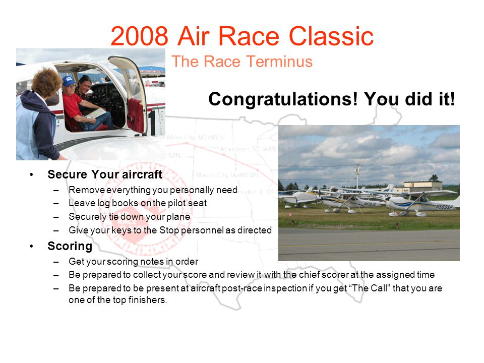 2008 Air Race Classic The Race Terminus Congratulations.