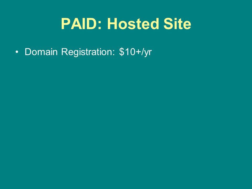 FREE: No Initial Fees Hosting and domain are free.