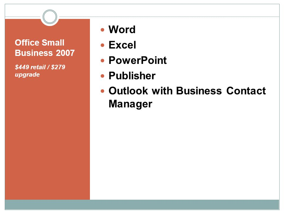 Office Small Business 2007 $449 retail / $279 upgrade Word Excel PowerPoint Publisher Outlook with Business Contact Manager