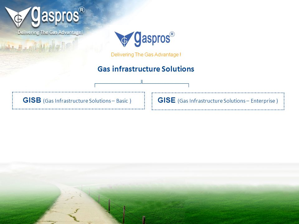 GISB (Gas Infrastructure Solutions –Basic) Delivering Reduced Power Outage Impacts -Energy Security-