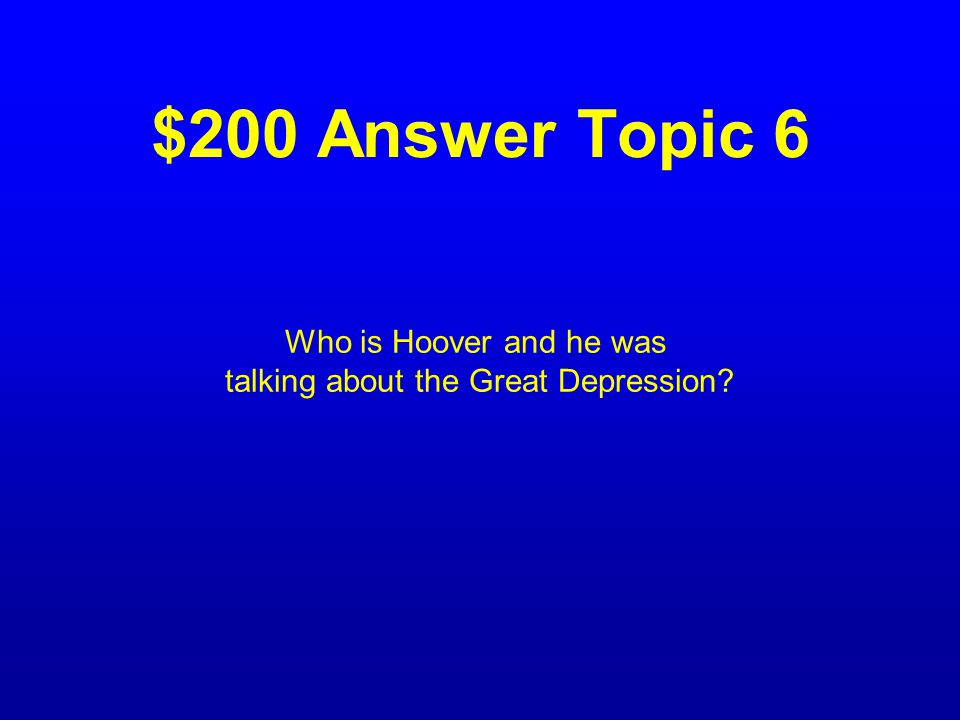 $200 Question Topic 6 Who said help is just around the corner and what was He talking about?