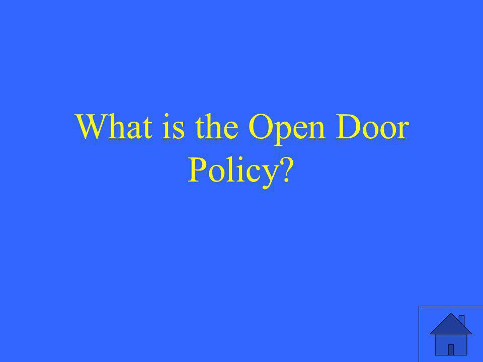 What is the Open Door Policy
