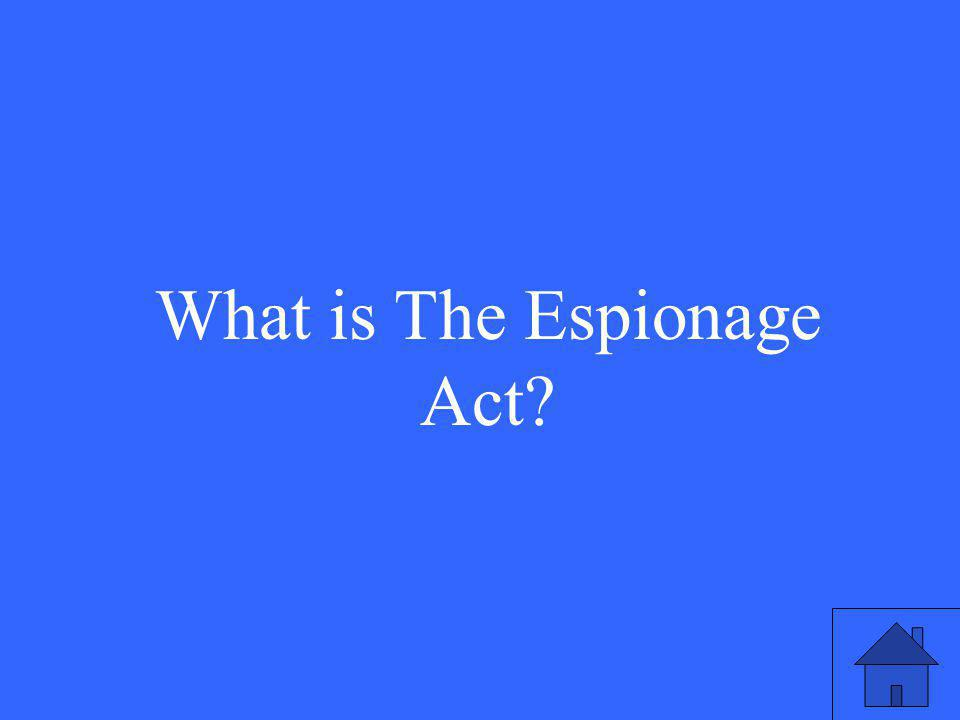 What is The Espionage Act