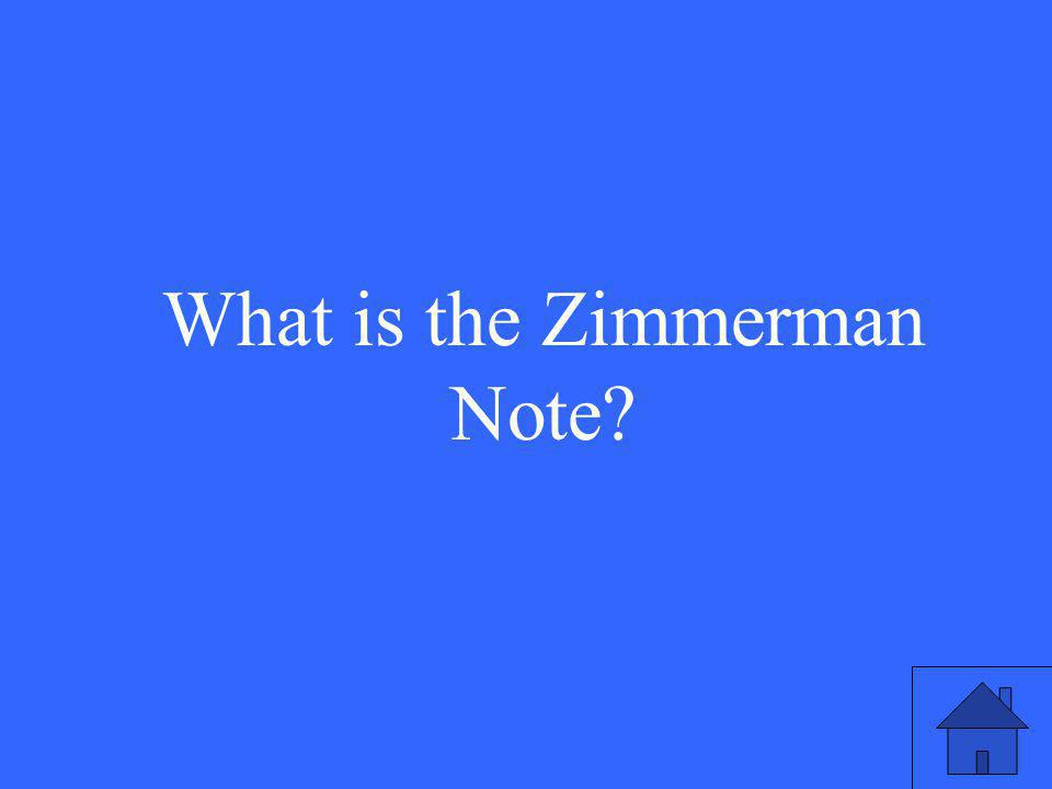 What is the Zimmerman Note