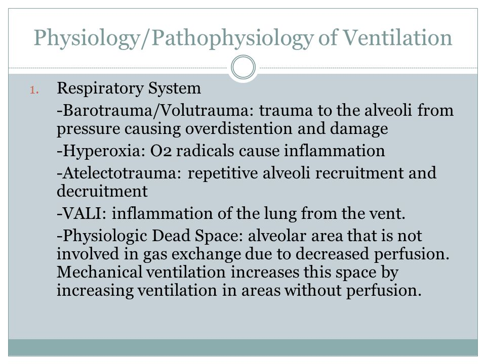Physiology/Pathophysiology of Ventilation 1.