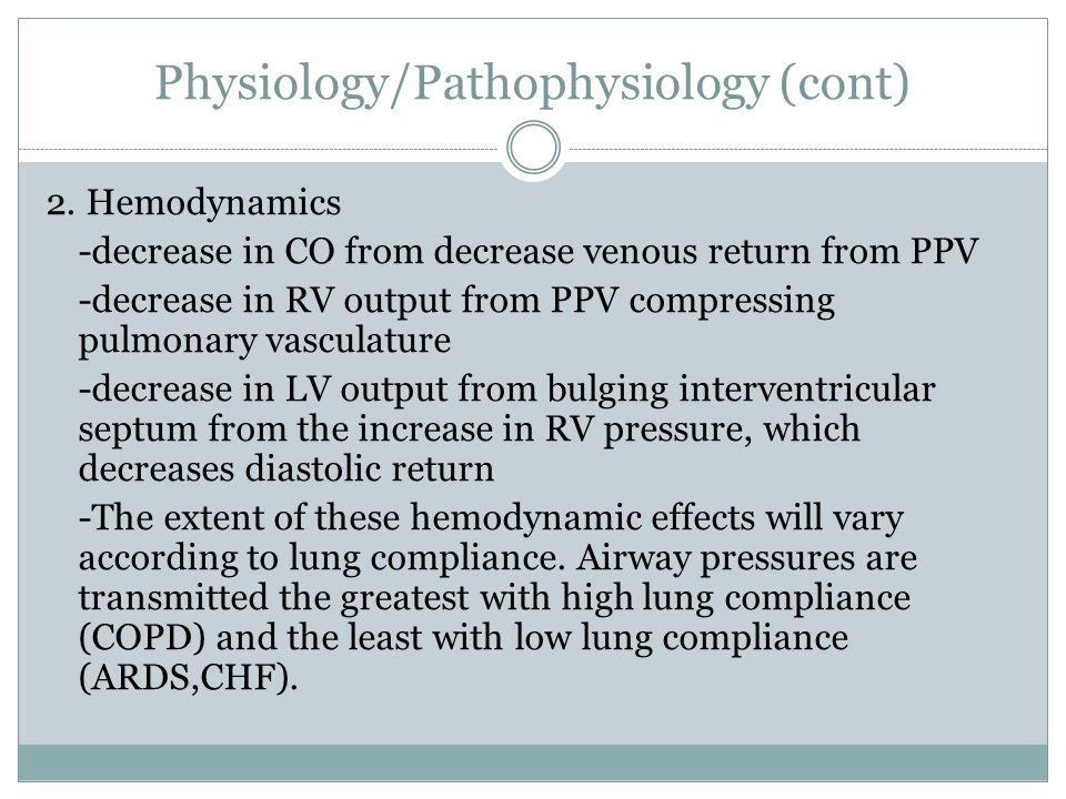 Physiology/Pathophysiology (cont) 2.