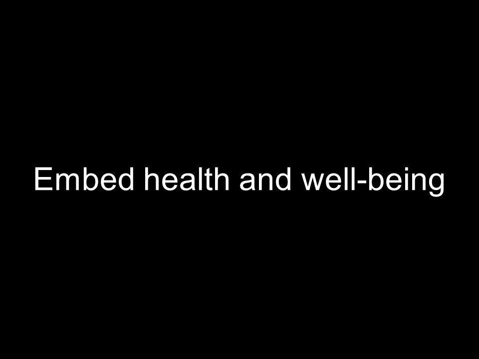 Embed health and well-being