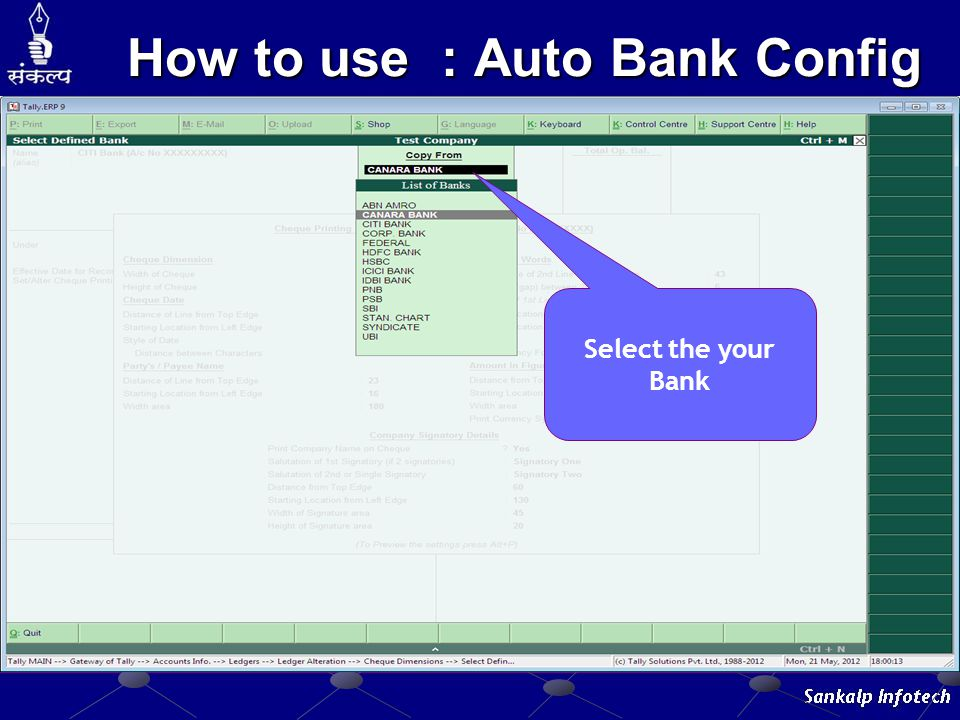 How to use : Auto Bank Config Select the your Bank