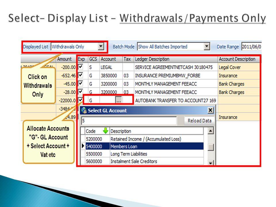 EDIT MENURight Click – Pop Up Transaction menu Process menu
