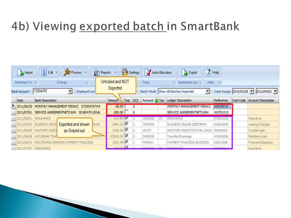 Print Statement - Print a statement summary of the files exported Archive Exported to history - Will freeze the transactions and - Will be removed from the active list and - Saved to the Archive History file on SmartBank.