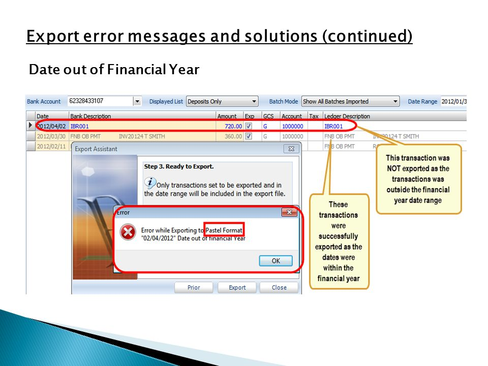 Date out of Financial Year Export error messages and solutions (continued)