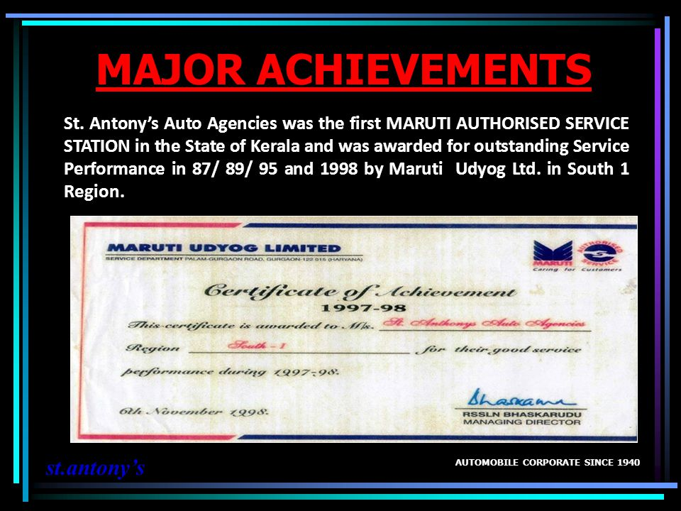 ST.ANTONYS AUTO AGENCIES WAS SELECTED IN THE SELECT 16 DEALERS IN INDIA.