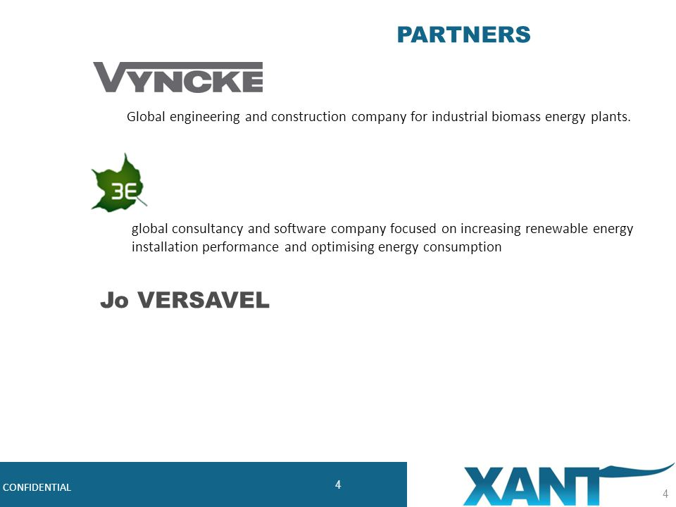 5 Robust, Cost-effective Midsize Wind Turbines CONFIDENTIAL 5 History and structure Design & Technology Market and route-to-market XANT-21 specifications