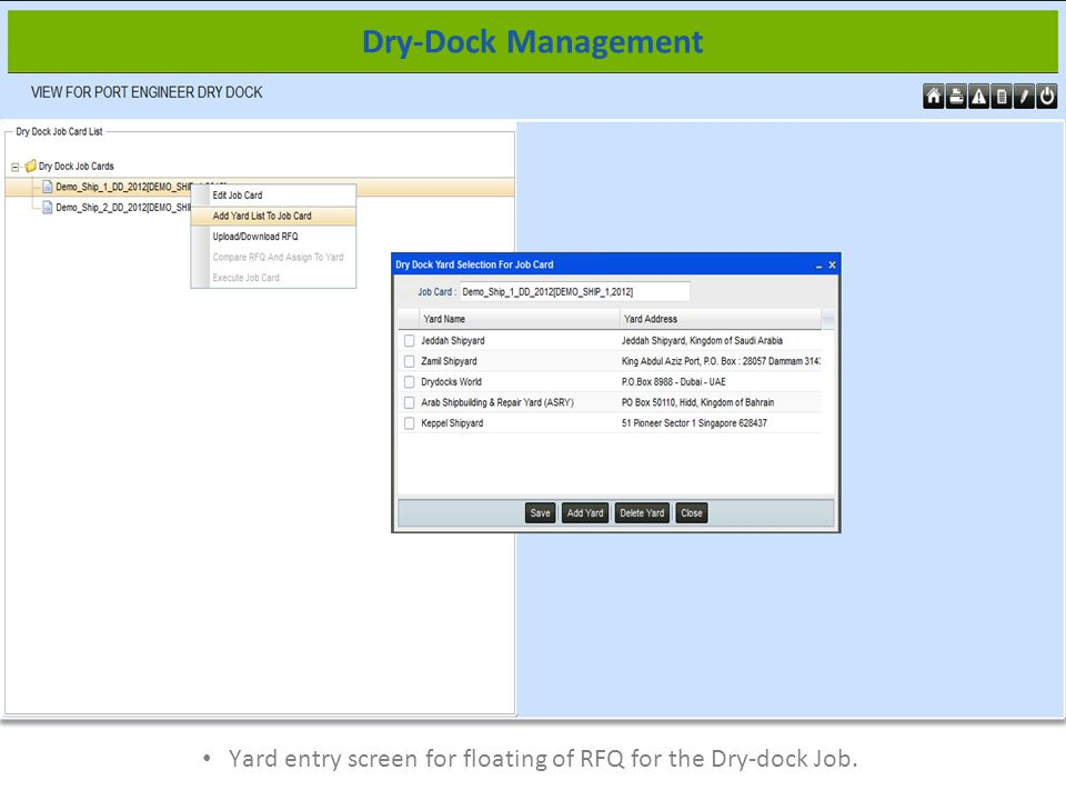 Yard entry screen for floating of RFQ for the Dry-dock Job. Dry-Dock Management