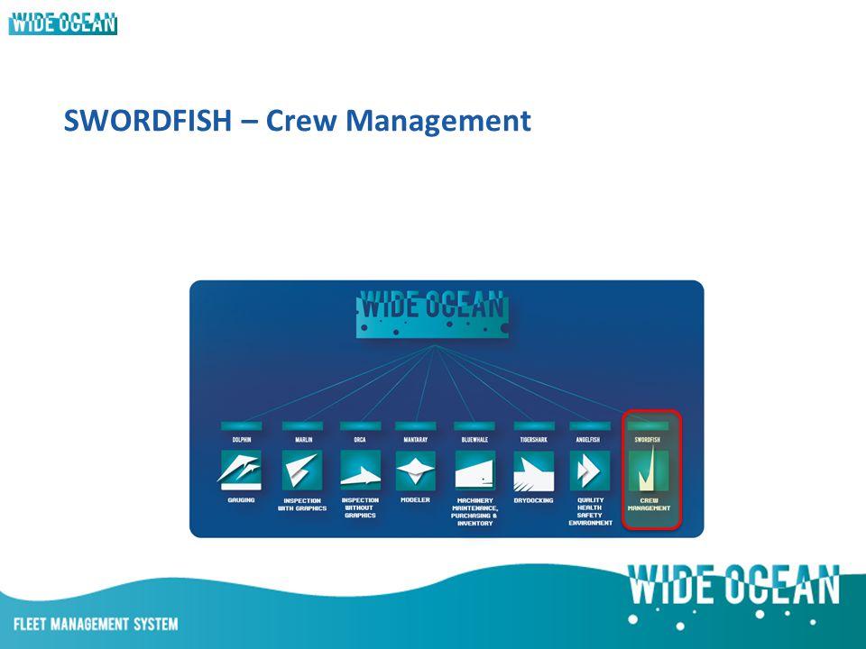 SWORDFISH – Crew Management