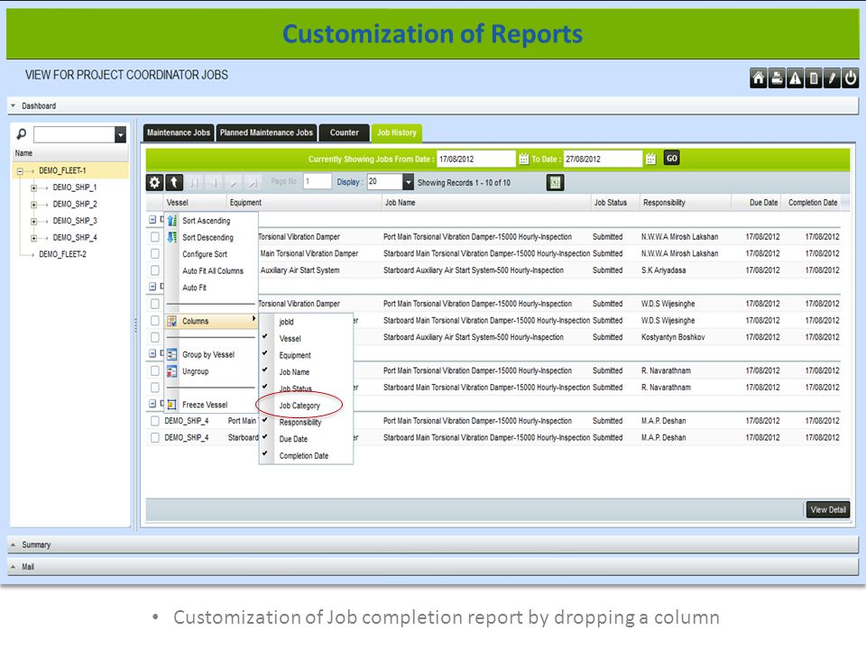 Customization of Job completion report by dropping a column Customization of Reports