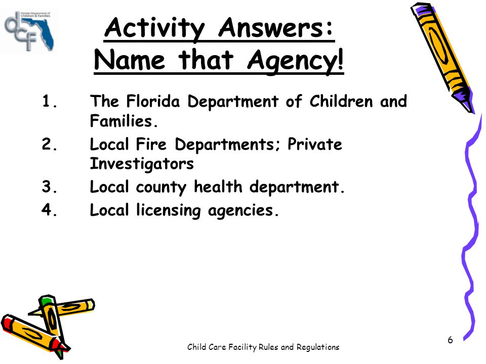 Child Care Facility Rules and Regulations 6 Activity Answers: Name that Agency.
