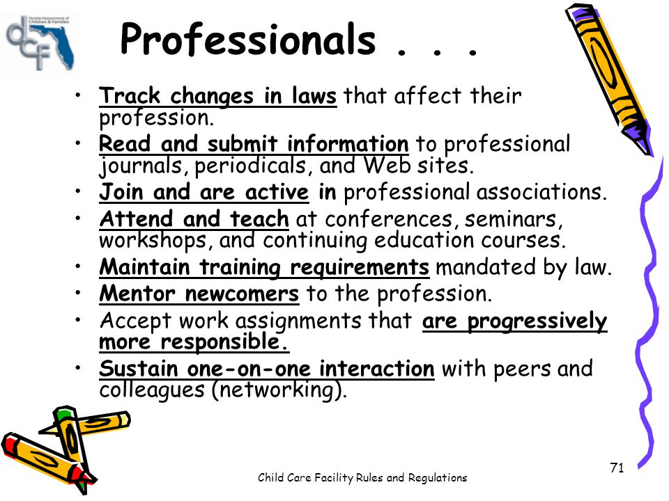 Child Care Facility Rules and Regulations 71 Professionals...