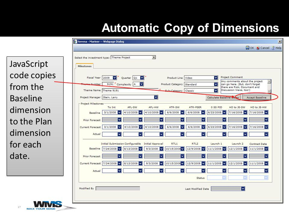 17 Automatic Copy of Dimensions JavaScript code copies from the Baseline dimension to the Plan dimension for each date.