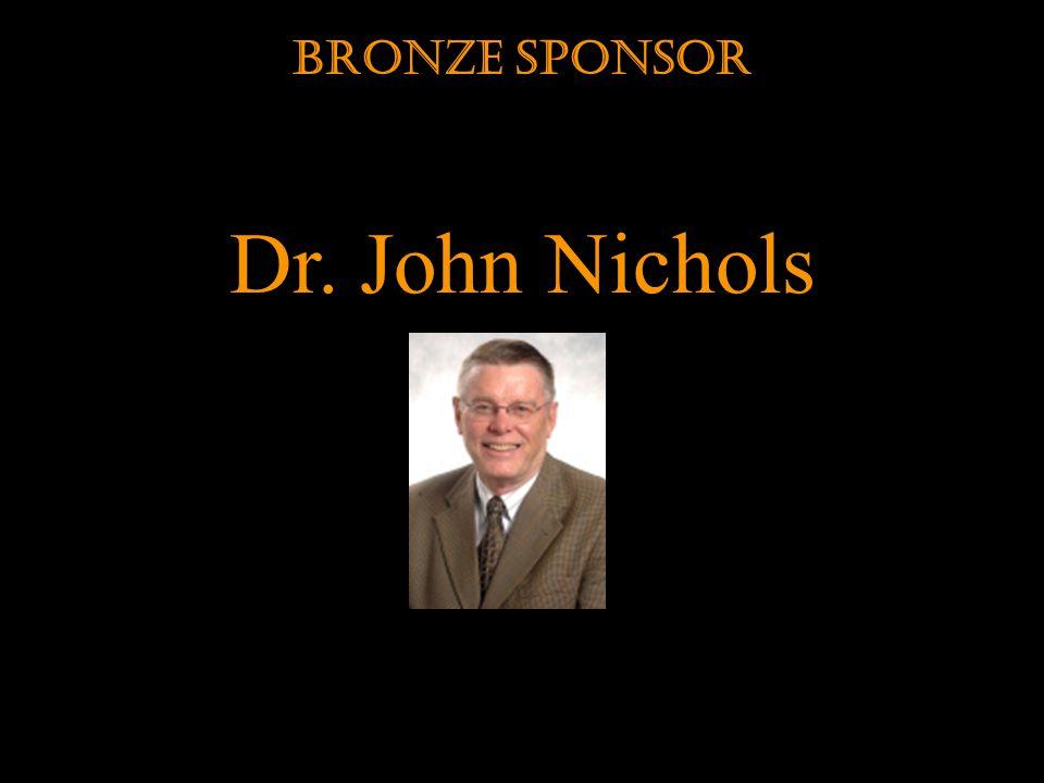Dr. John Nichols Bronze Sponsor