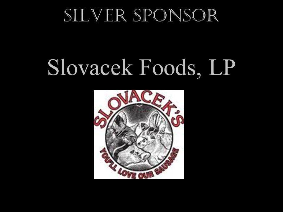 Silver Sponsor Slovacek Foods, LP