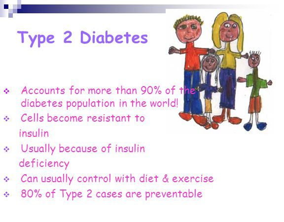 Type 2 Diabetes Accounts for more than 90% of the diabetes population in the world! Cells become resistant to insulin Usually because of insulin defic