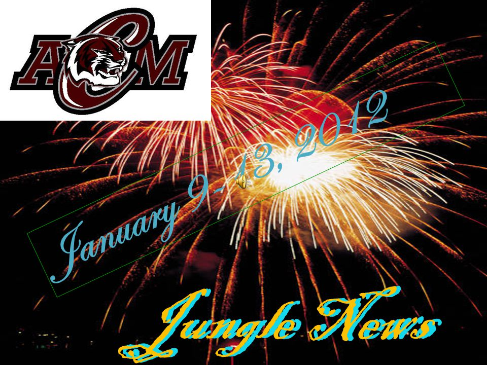 Jungle News January 9-13, 2012 Jungle News