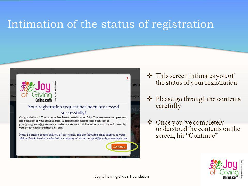 Intimation of the status of registration This screen intimates you of the status of your registration Please go through the contents carefully Once yo