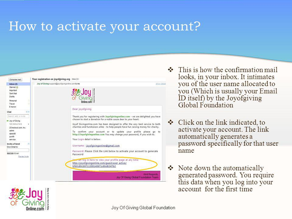 How to activate your account. This is how the confirmation mail looks, in your inbox.