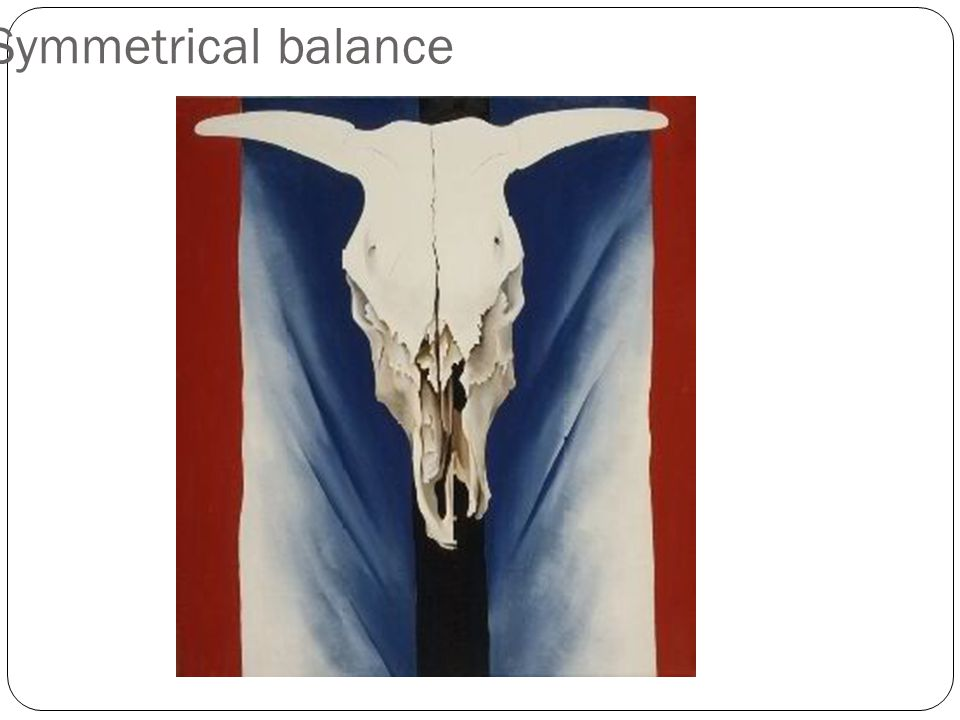 Symmetrical Balance Symmetrical balance occurs when visual elements are mirrored from side to side or top to bottom.