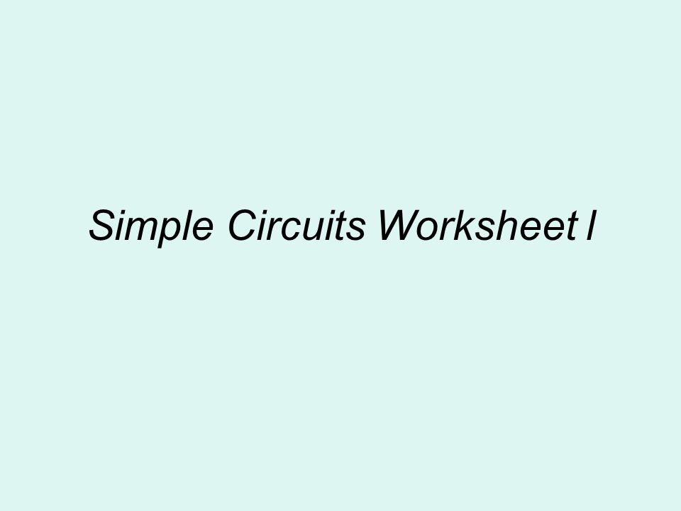Simple Circuits Worksheet l