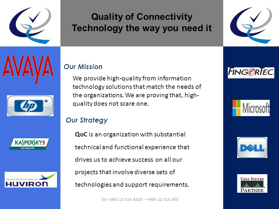 Our Mission We provide high-quality from information technology solutions that match the needs of the organizations. We are proving that, high- qualit